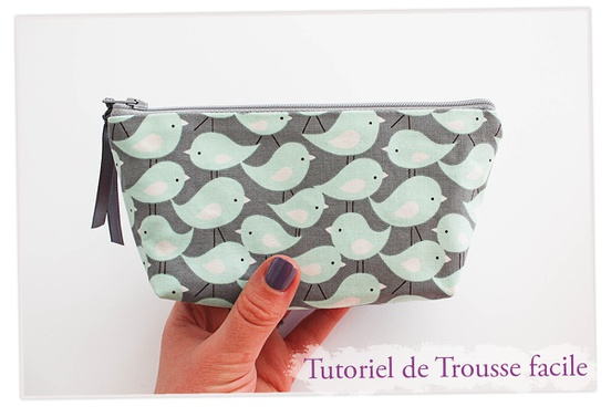 Tutoriel trousse facile