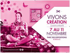 Vivons Création... à Bordeaux !